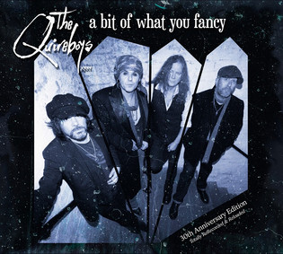 The Quireboys Re-Record A Bit Of What You Fancy! For Limited 30th Anniversary Edition