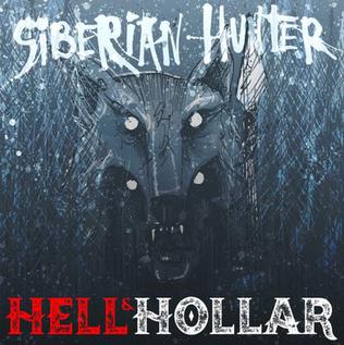 "HELL & HOLLAR RELEASE THEIR NEW SINGLE/VIDEO ""SIBERIAN HUNTER"""