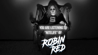 """Robin Red (of degreed) - Releases new single """"Nitelife"""""""