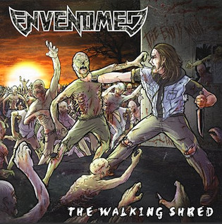 ENVENOMED Unleash 'The Walking Shred' Album