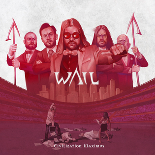 "WAIL Unleash New Album ""Civilization Maximus"""