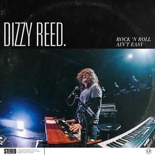 Guns N' Roses' Dizzy Reed releases his new album 'Rock 'N Roll Ain't Easy'