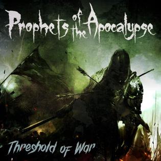 PROPHETS OF THE APOCALYPSE 'Threshold Of War' Album Review