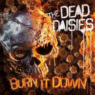 The Dead Daisies - Burn It Down : Album Review