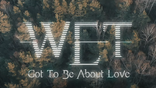 W.E.T. has dropped another new single & video, 'Got To Be About Love'!