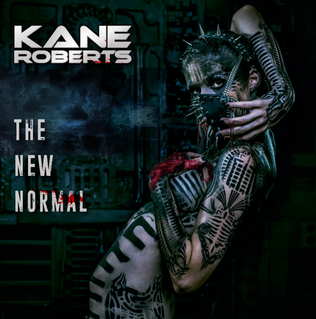 KANE ROBERTS set to release 'The New Normal' January 25th