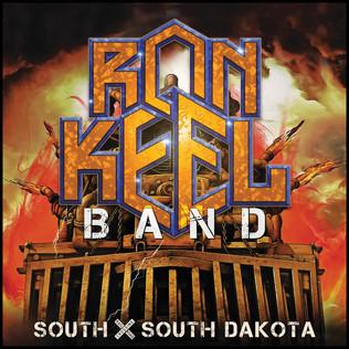 "Releasing worldwide on April 24th ""South X South Dakota"" byRON KEEL BAND"