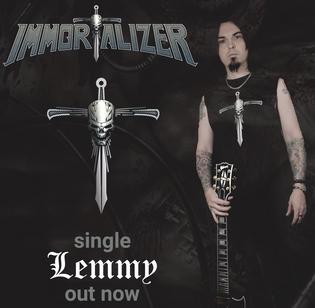 """IMMORTALIZER release new single """"Lemmy"""""""