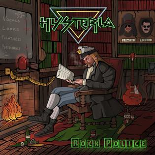 "HYSTERIA ""Rock Police"" Album Review"
