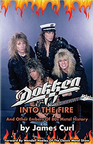 Dokken: Into The Fire And Other Embers Of 80s Metal History Book