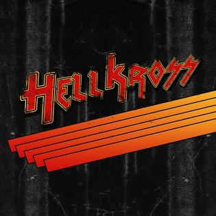 HELL KROSS Release New Video For 'Hell Kross'