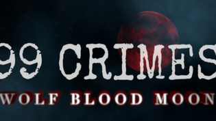 """99 CRIMES release new single and video """"Wolf Blood Moon"""""""