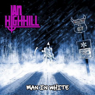 """Ian Highhill releases new album """"Man In White"""""""