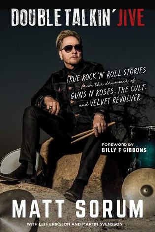 Former Guns n Roses / Velvet Revolver drummer MATT SORUM to release autobiography DOUBLE TALKIN'