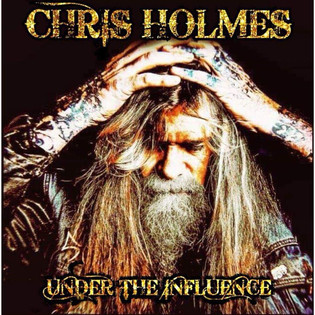 Former Wasp Guitarist CHRIS HOLMES Is Back With A New EP called 'Under The Influence'