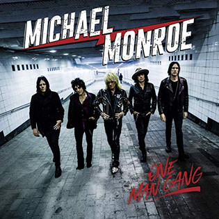 "MICHAEL MONROE Releases New Album ""One Man Gang"""