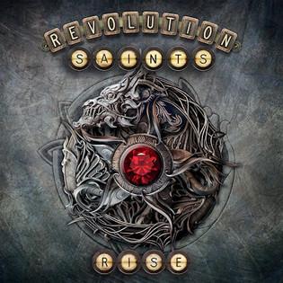 """Revolution Saints """"Rise"""" : Album Review"""