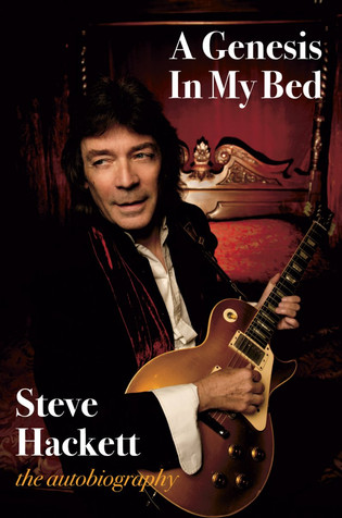 Steve Hackett to release autobiography 'A Genesis In My Bed'