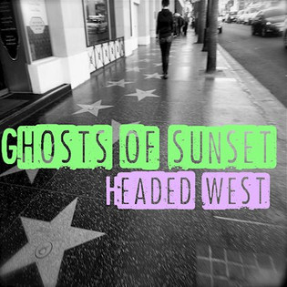 GHOSTS OF SUNSET release their new EP 'Headed West'