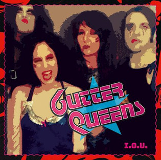 "GUTTER QUEENS release new album ""I.O.U."""