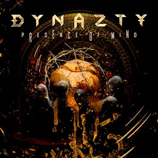 DYNAZTY have released their new single 'Presence Of Mind'