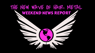 The New Wave of Hair Metal - Weekend News Report ( Jan.13th, 2018 )