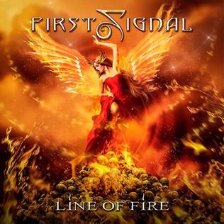 "FIRST SIGNAL Unleash ""Line of Fire"" Album"