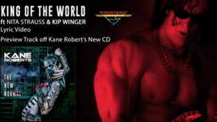 Kane Roberts releases lyric video 'King Of The World' feat. Nita Strauss and Kip Winger