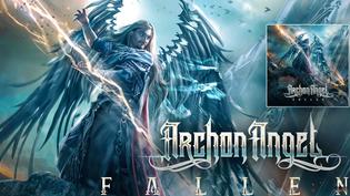 "ARCHON ANGEL Will Release Debut Album ""Fallen"" On Feb.14th"