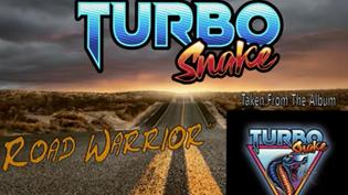 """Turbosnake - Launches New Single """"Road Warrior"""" Plus Full Album Teaser"""