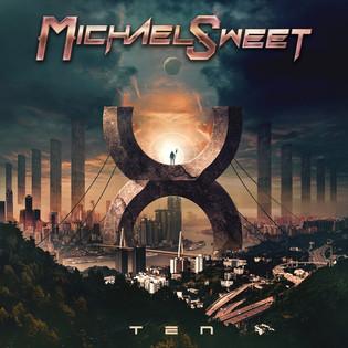 """Michael Sweet """"Ten"""" Album Review"""