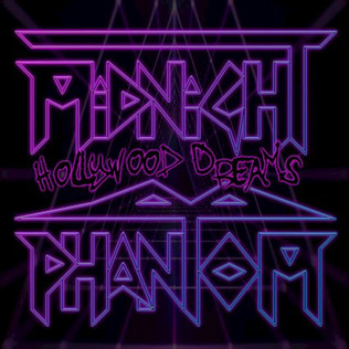 """MIDNIGHT PHANTOMS unleash """"Hollywood Dreams"""" a throwback to the 80's sunset strip era"""