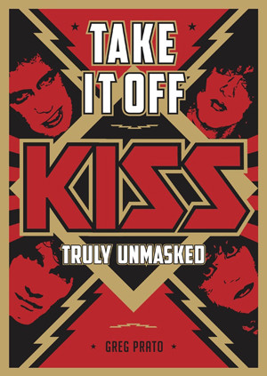 TAKE IT OFF: KISS TRULY UNMASKED Book Coming In November