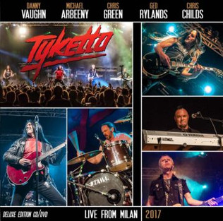 """Tyketto to release """"Live from Milan 2017"""" CD/DVD on October 13th"""