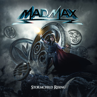 """MAD MAX set to unleash """"Stormchild Rising"""" on August 21st"""