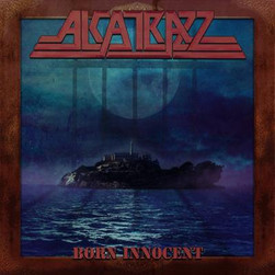 ALCATRAZZ 'Born Innocent' Album Review