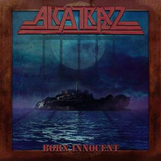 ALCATRAZZ 'Born Innocent' Album Review