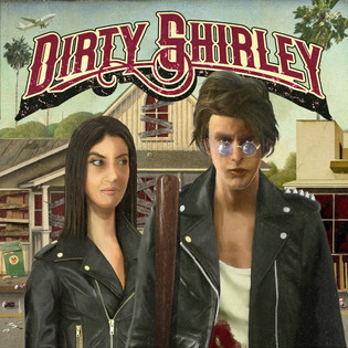 """DIRTY SHIRLEY featuring Dino Jelusick&George Lynch release new single """"Dirty Blues"""""""