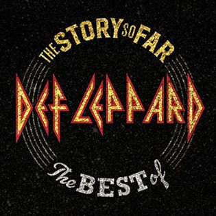 DEF LEPPARD Releases Best Of Album 'The Story So Far'