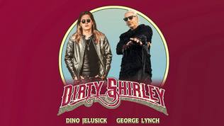 """DIRTY SHIRLEY Feat. George Lynch and Dino Jelusick Stream """"Here Comes The King"""""""