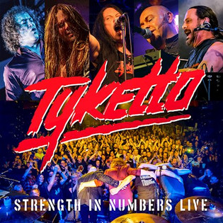 """TYKETTO """"Strength in Numbers Live"""" : Album Review"""