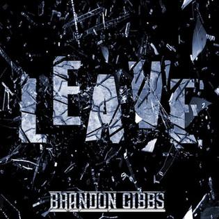 Brandon Gibbs releases new single 'Leave'