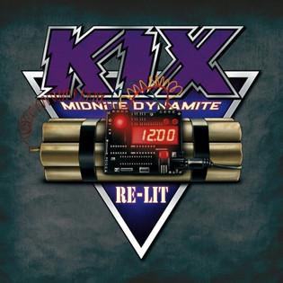 KIX Celebrates 35 year Anniversary of Midnite Dynamite with Midnite Dynamite Re-Lit