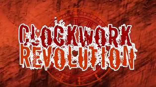 "CLOCKWORK REVOLUTION release new video for ""Test My Pride"""