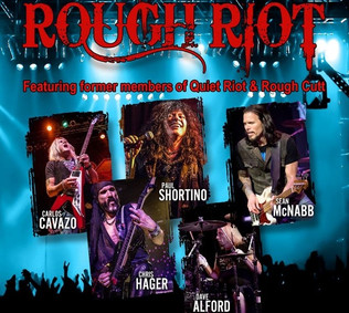 Former QUIET RIOT and ROUGH CUTT members join forces in ROUGH RIOT
