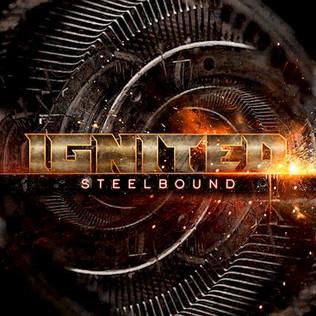 "IGNITED Release New Album ""Steelbound"""
