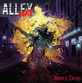 ALLEYWAY Play Their Own Brand Of Heavy Metal 'After Dark'