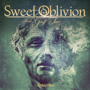 "SWEET OBLIVION FEATURING GEOFF TATE ANNOUNCE NEW ALBUM""RELENTLESS"""