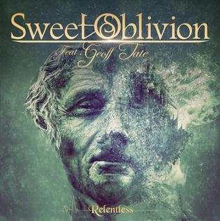 "SWEET OBLIVION FEATURING GEOFF TATE ANNOUNCE NEW ALBUM""RELENTLESS"""