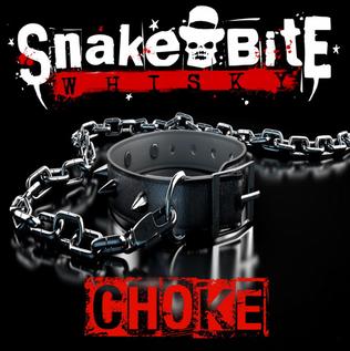 SNAKE BITE WHISKY Release New Single/Official Video 'Choke'